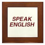Speak English Framed Tile