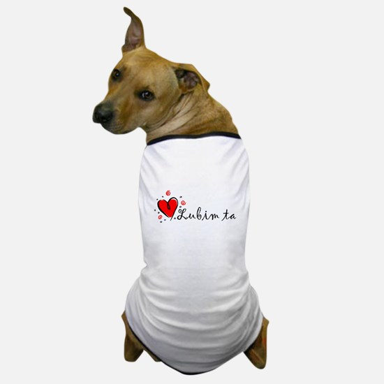 """I Love You"" [Slovak] Dog T-Shirt"