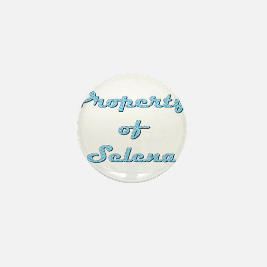 Property Of Selena Female Mini Button