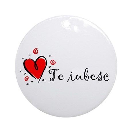 """I Love You"" [Romanian] Ornament (Round)"