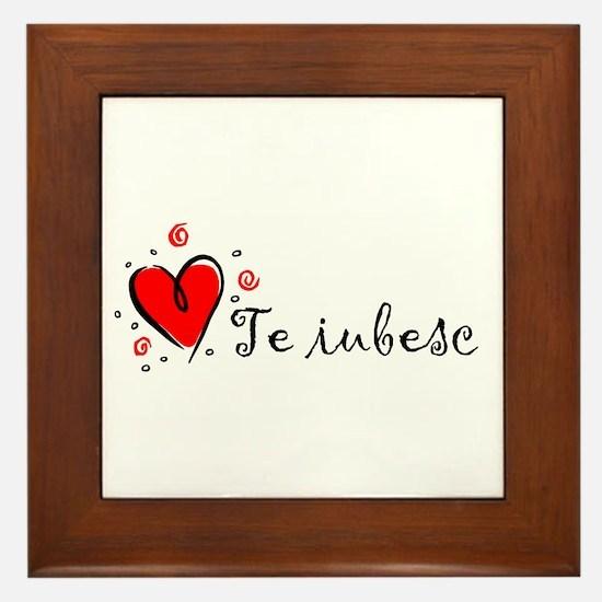 """""""I Love You"""" [Romanian] Framed Tile"""