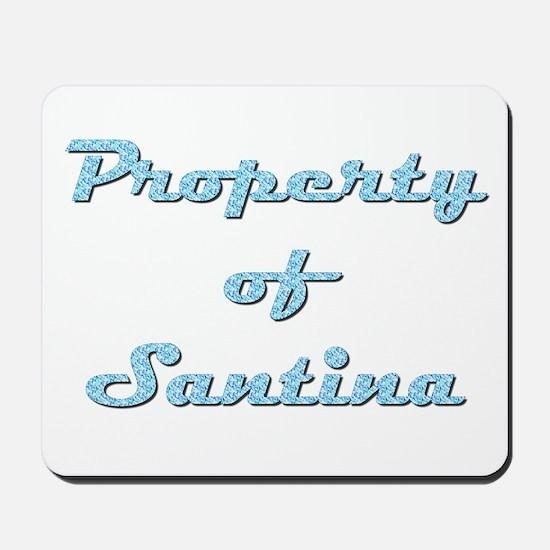 Property Of Santina Female Mousepad
