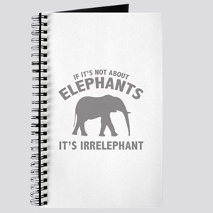 If It's Not About Elephants. It's Irrelephant. Jou