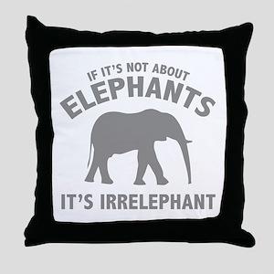 If It's Not About Elephants. It's Irrelephant. Thr