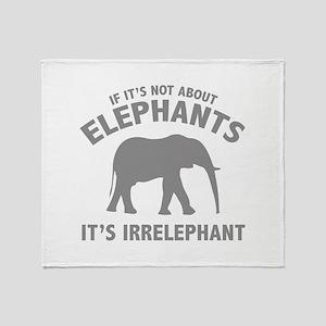 If It's Not About Elephants. It's Irrelephant. Sta