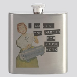 too pretty for housework Flask