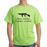 Here Zombie Zombie Zombie Gun Green T-Shirt