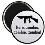 Here Zombie Zombie Zombie Gun Magnet