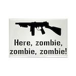 Here Zombie Zombie Zombie Gun Rectangle Magnet