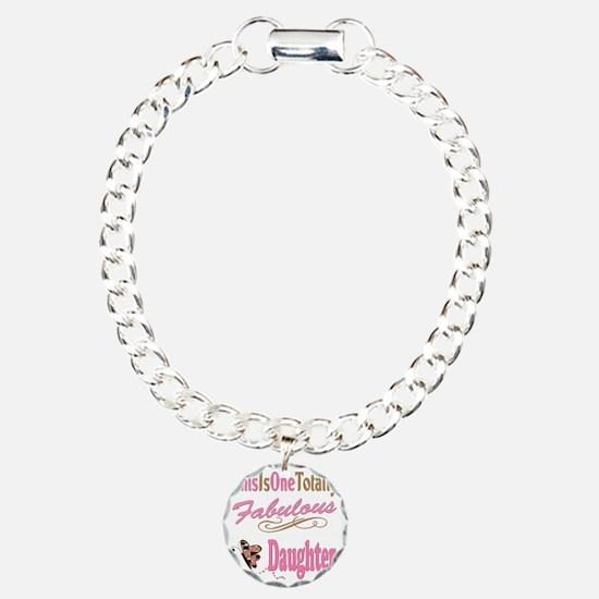 A Fabulous Daughter copy Bracelet