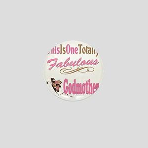 A Fabulous Godmother copy Mini Button