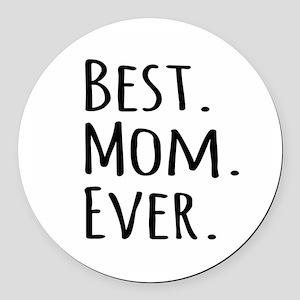 Best Mom Ever Round Car Magnet