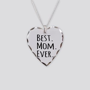 Best Mom Ever Necklace Heart Charm