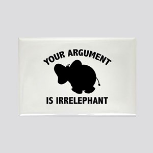 Your Argument Is Irrelephant Rectangle Magnet