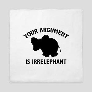 Your Argument Is Irrelephant Queen Duvet