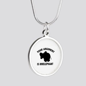 Your Argument Is Irrelephant Silver Round Necklace