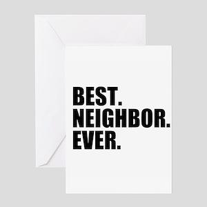 Best Neighbor Ever Greeting Cards