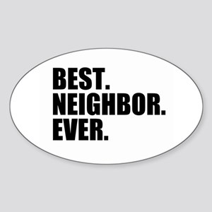 Best Neighbor Ever Sticker