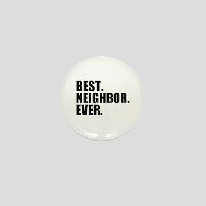 Best Neighbor Ever Mini Button