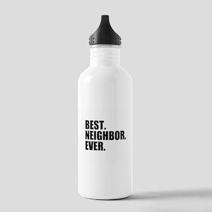 Best Neighbor Ever Sports Water Bottle