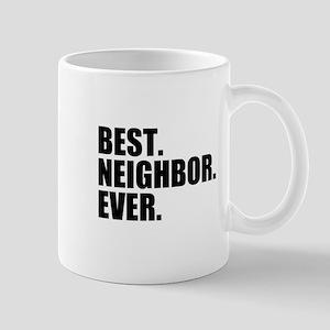 Best Neighbor Ever Mugs