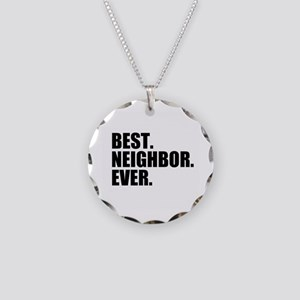 Best Neighbor Ever Necklace Circle Charm