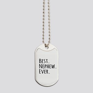 Best Nephew Ever Dog Tags