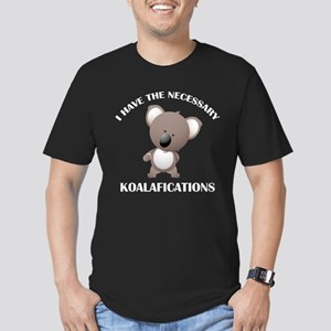 I Have The Necessary Koalafications Men's Fitted T