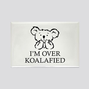 I'm Over Koalafied Rectangle Magnet