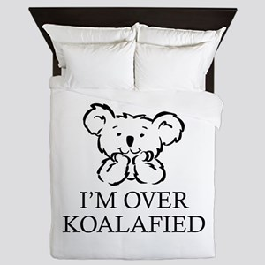 I'm Over Koalafied Queen Duvet
