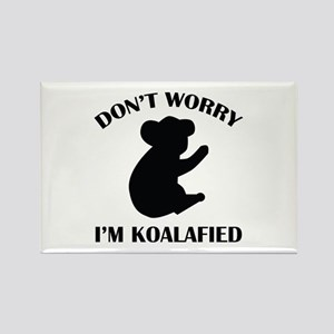 Don't Worry I'm Koalafied Rectangle Magnet