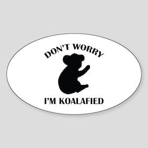 Don't Worry I'm Koalafied Sticker (Oval)