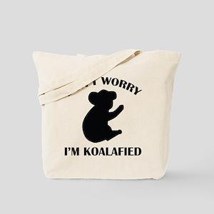 Don't Worry I'm Koalafied Tote Bag