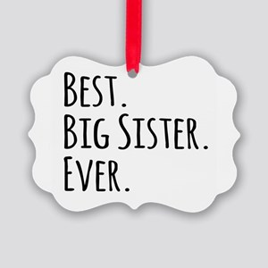 Best Big Sister Ever Picture Ornament