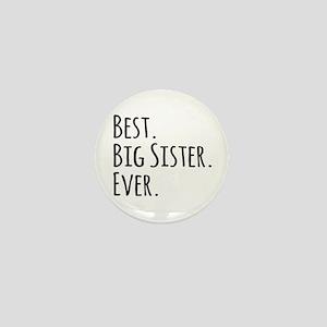 Best Big Sister Ever Mini Button