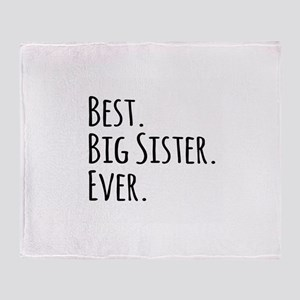 Best Big Sister Ever Throw Blanket