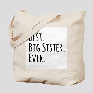Best Big Sister Ever Tote Bag