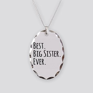 Best Big Sister Ever Necklace Oval Charm