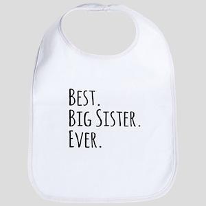 Best Big Sister Ever Bib