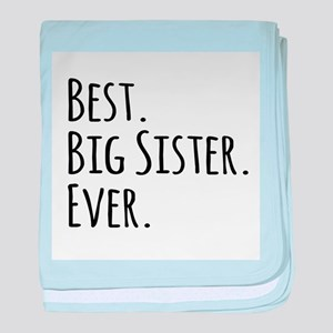 Best Big Sister Ever baby blanket