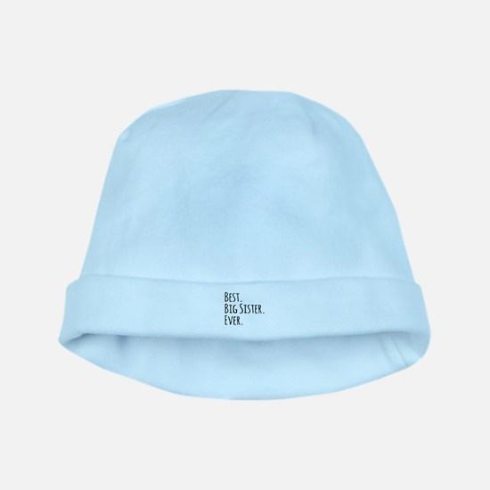 Best Big Sister Ever baby hat