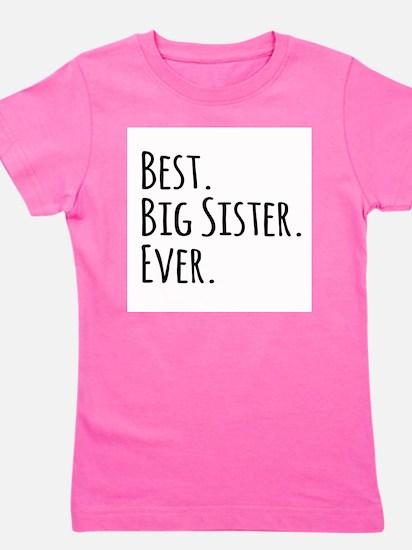 Best Big Sister Ever Girl's Tee