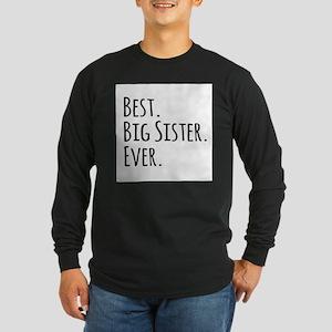 Best Big Sister Ever Long Sleeve T-Shirt