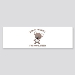 Don't Worry I'm Koalafied Sticker (Bumper)