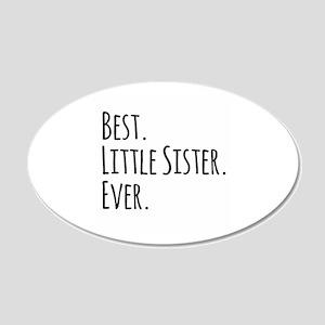 Best Little Sister Ever Wall Sticker