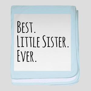 Best Little Sister Ever baby blanket