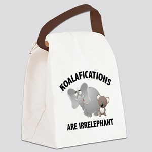 Koalifications Are Irrelephant Canvas Lunch Bag