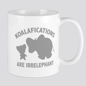 Koalifications Are Irrelephant Mug