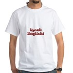 Speak English - Faded White T-Shirt