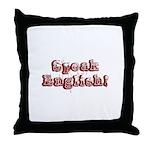 Speak English - Faded Throw Pillow